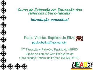 Curso de Extensão em Educação das Relações Étnico-Raciais Introdução conceitual
