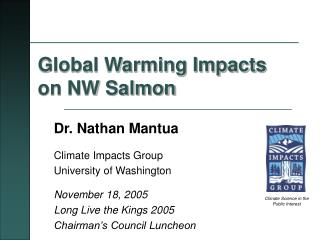 Global Warming Impacts on NW Salmon