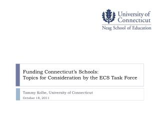 Funding Connecticut's Schools: Topics for Consideration by the ECS Task Force
