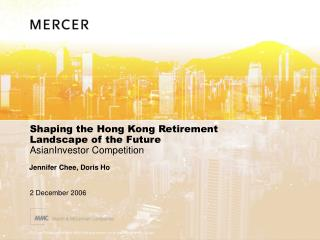 Shaping the Hong Kong Retirement Landscape of the Future AsianInvestor Competition