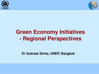 Green Economy Initiatives - Regional Perspectives