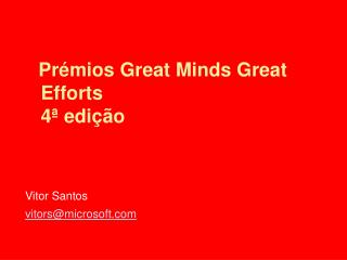 Prémios Great Minds Great Efforts 4ª edição