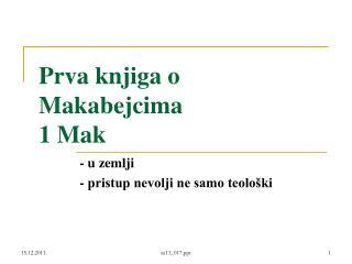 Prva knjiga o Makabejcima 1 Mak