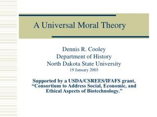 A Universal Moral Theory