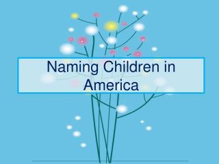 Naming Children in America