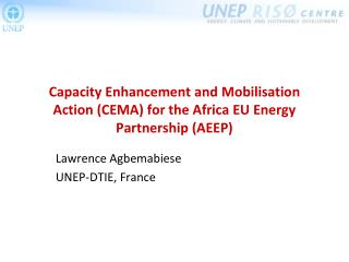 Capacity Enhancement and Mobilisation Action CEMA for the Africa EU Energy Partnership AEEP
