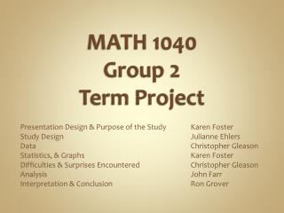 MATH 1040 Group 2  Term Project