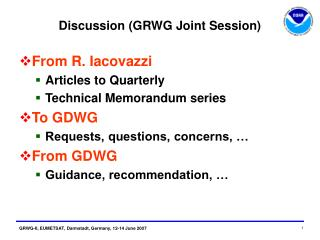 Discussion (GRWG Joint Session)