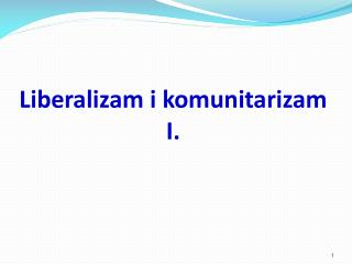 Liberalizam i komunitarizam I.