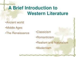 A Brief Introduction to                        Western Literature