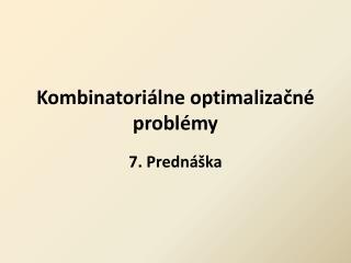 Kombinatoriálne optimalizačné problémy