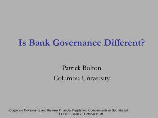 Is Bank Governance Different?