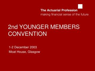 2nd YOUNGER MEMBERS CONVENTION
