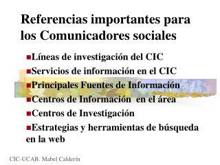 Referencias importantes para los Comunicadores sociales