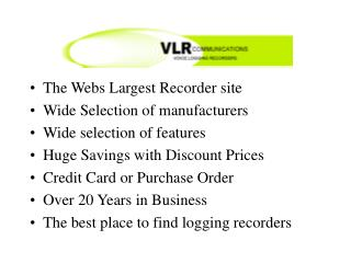 The Webs Largest Recorder site Wide Selection of manufacturers Wide selection of features