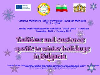 "Comenius Multilateral School Partnership ""European Multiguide"" 2012 - 2014"