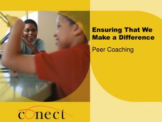 Ensuring That We Make a Difference