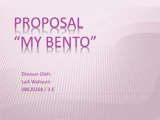 "PROPOSAL ""MY BENTO"""