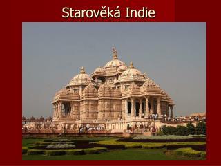 Starov ěká Indie