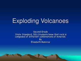Exploding Volcanoes