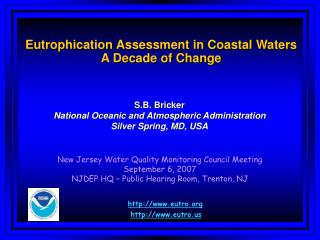 Eutrophication Assessment in Coastal Waters A Decade of Change