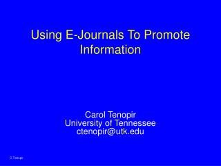 Using E-Journals To Promote Information