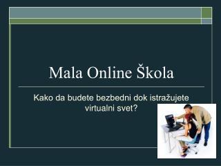 Mala Online �kola
