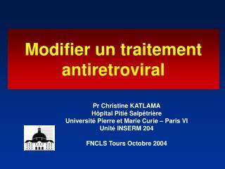 Modifier un traitement antiretroviral