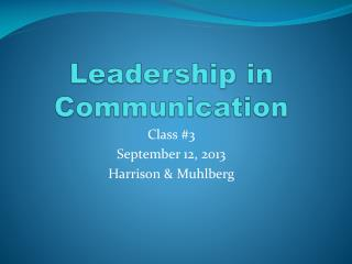 Leadership in Communication