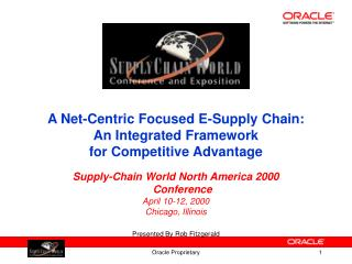 A Net-Centric Focused E-Supply Chain: An Integrated Framework for Competitive Advantage