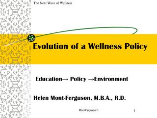 Evolution of a Wellness Policy