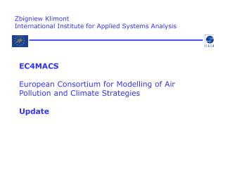 Zbigniew Klimont  International Institute for Applied Systems Analysis