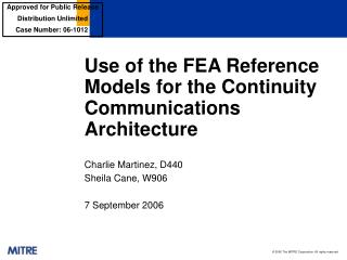 Use of the FEA Reference Models for the Continuity Communications Architecture