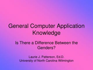 General Computer Application Knowledge