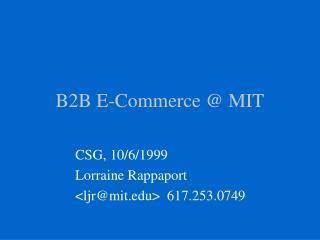 B2B E-Commerce @ MIT