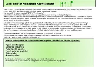 Lokal plan for Klemetsrud Aktivitetsskole