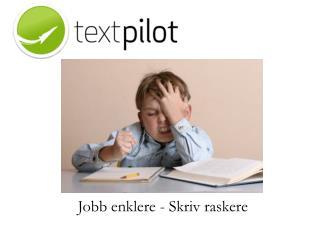 Jobb enklere - Skriv raskere