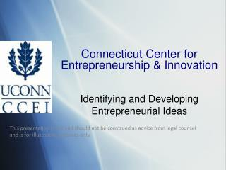 Connecticut Center for  Entrepreneurship & Innovation