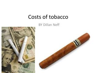 Costs of tobacco