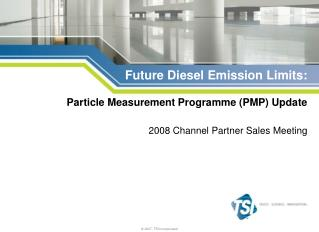 Future Diesel Emission Limits: