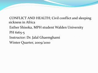 CONFLICT AND HEALTH; Civil conflict and sleeping sickness in Africa