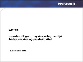 AMICA - skaber et godt psykisk arbejdsmiljø bedre service og produktivitet