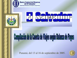 Panamá, del 13 al 16 de septiembre de 2005.