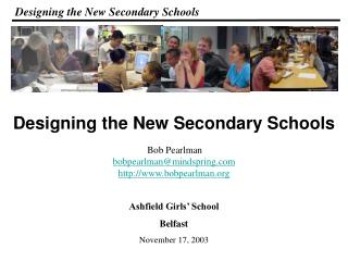 Designing the New Secondary Schools