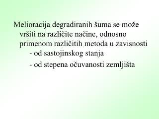 I ZBOR METODA MELIORACIJE