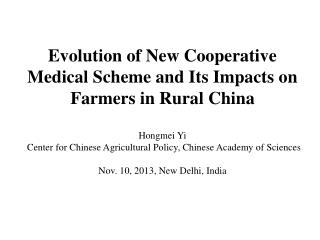 Evolution of New Cooperative Medical Scheme and Its Impacts on Farmers in Rural China