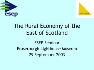 The Rural Economy of the East of Scotland