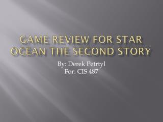 Game Review for Star Ocean The Second  Story