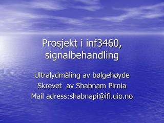Prosjekt i inf3460, signalbehandling