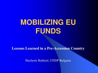 MOBILIZING EU FUNDS